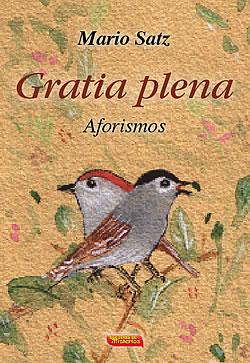 Mario Satz - Gratia Plena - Aforismos - Escuelas de Misterios - Cabala - Barcelona