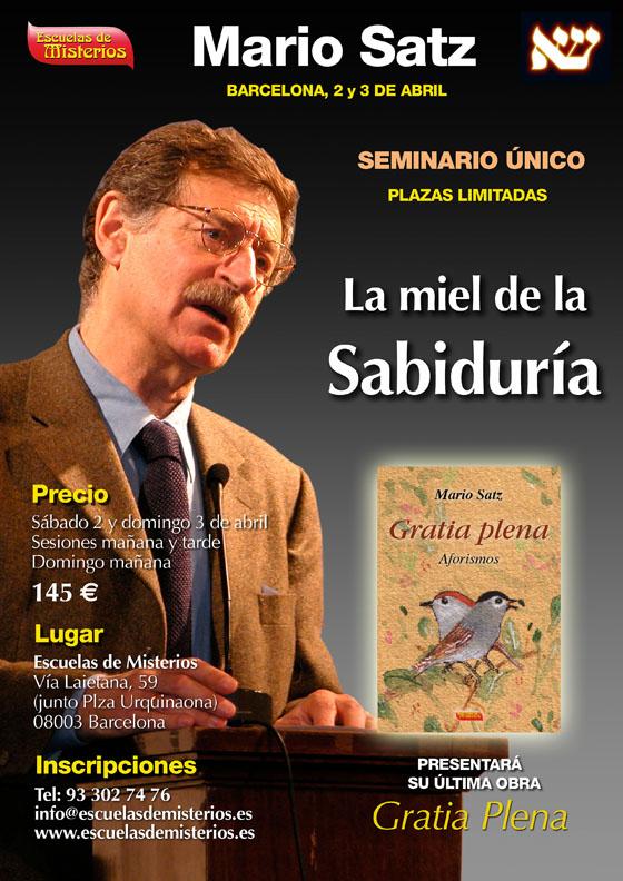 Seminario de Mario Satz en Barcelona- La miel de la Sabiduria Escuelas de misterios cabala