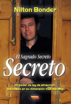 Nilton Bonder - El sagrado secreto del secreto - Cabala Jose Luis Caritg - Escuelas de Misterios