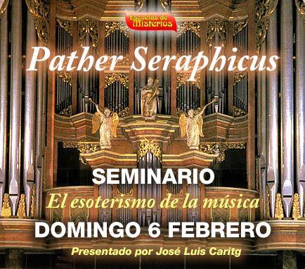 seminario-el-esoterismo-de-la-musica-pether-seraphicus-jose-luis-caritg-escuelas-de-misterios-cabala-barcelona