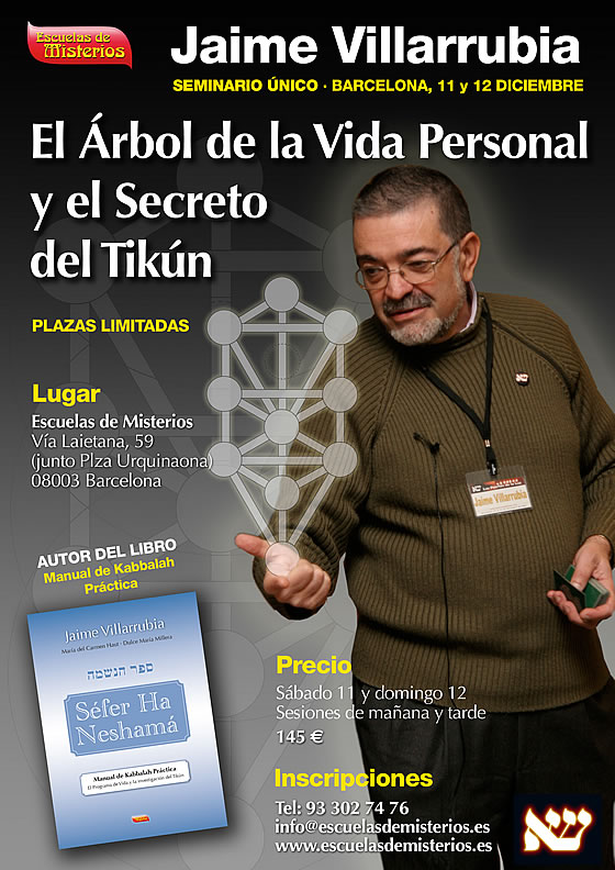 seminario-jaime-villarrubia-tikun-barcelona-escuelas-de-misterios-cabala-kabbalah
